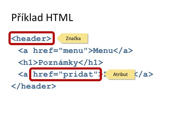 Příklad CSS#hlavicka {  text-align: center;  background: linear-gradient(to  bottom, rgba(143,189,219,1)  0%,rgba(49,117,1...