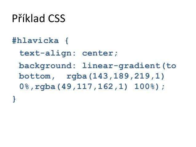 """Příklad JavaScript<script>var myEl = Definice proměnné  document.getElementById(""""telo"""");if(myEl){  myEl.text = """"Existuje"""";..."""