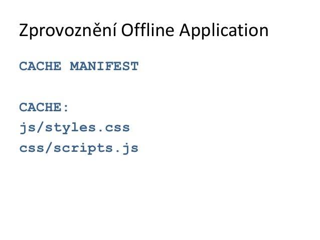 """Příklad<script>var gps = navigator.geolocation;gps.getCurrentPosition(  function(position){     alert(""""Lat: """" +  position...."""