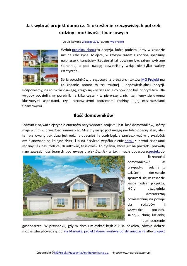 Jak wybrać projekt domu cz. 1: określenie rzeczywistych potrzeb rodziny i możliwości finansowych Opublikowano 2 lutego 201...
