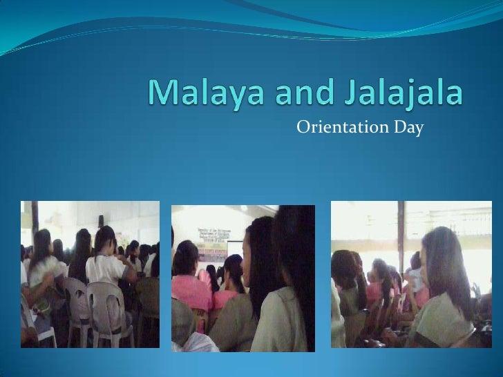 Malaya and Jalajala<br />Orientation Day<br />
