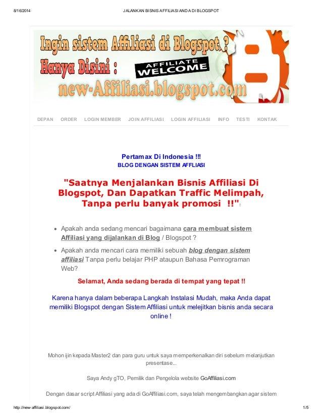8/16/2014 JALANKAN BISNIS AFFILIASI ANDA DI BLOGSPOT http://new-affiliasi.blogspot.com/ 1/5 DEPAN ORDER LOGIN MEMBER JOIN ...