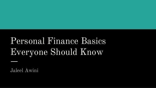 Personal Finance Basics Everyone Should Know Jaleel Awini