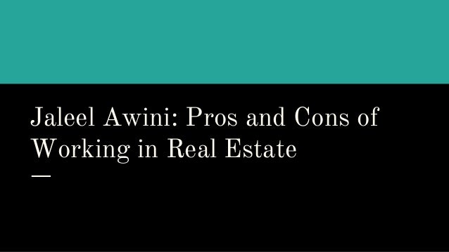 Jaleel Awini: Pros and Cons of Working in Real Estate