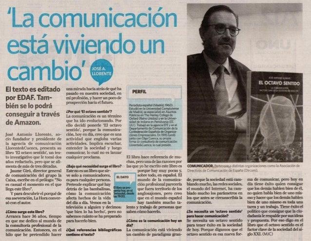 """José Antonio Llorente: """"La comunicación está viviendo un momento de cambio"""""""
