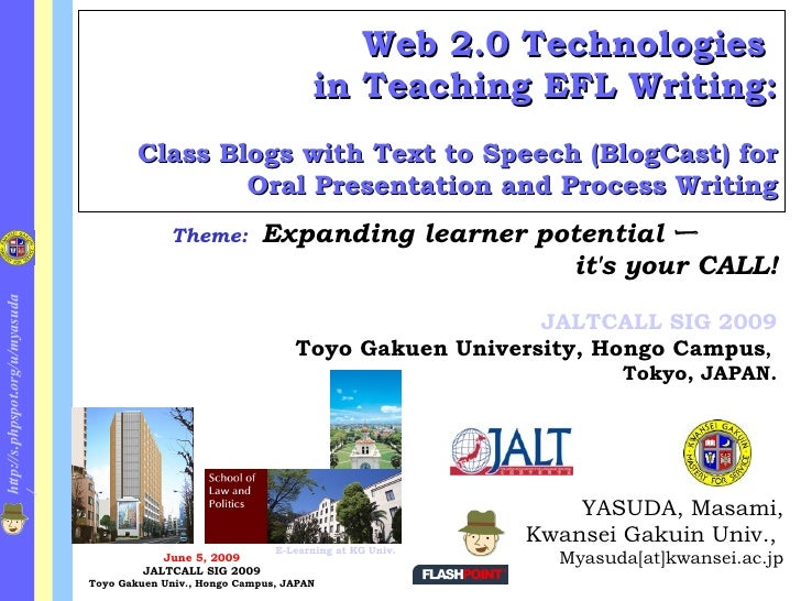 Web 2.0 Technologies  in Teaching EFL Writing: Class Blogs with Text to Speech (BlogCast) for Oral Presentation and Proces...