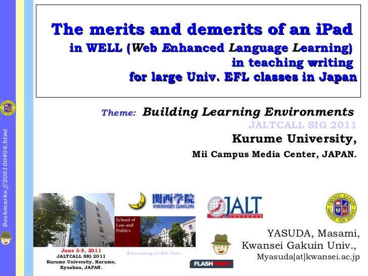 The merits and demerits of an iPad   in WELL ( W eb  E nhanced  L anguage  L earning)   in teaching writing  for large Uni...
