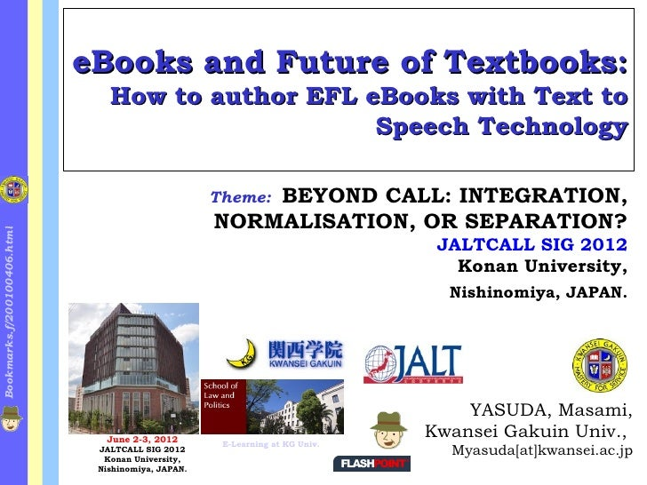 eBooks and Future of Textbooks:                                How to author EFL eBooks with Text to                      ...