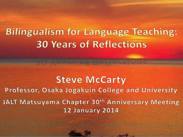  30th Anniversary of the JALT Chapter founding  Activities in Matsuyama and later international family  Reflections on ...