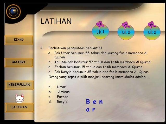 LATIHAN KI/KD MATERI KESIMPULAN LATIHAN 4. Perhatikan pernyataan berikutini! a. Pak Umar berumur 55 tahun dan kurang fasih...