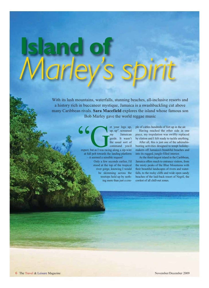 Island of    Marley's spirit                          With its lush mountains, waterfalls, stunning beaches, all-inclusive...