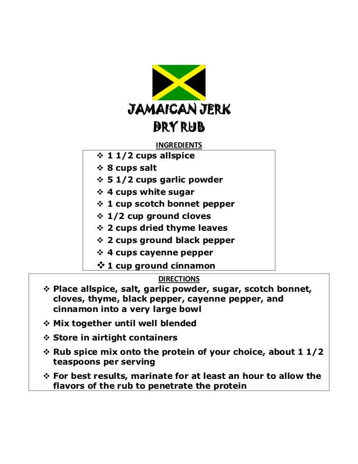 JAMAICAN JERK                         DRY RUB                           INGREDIENTS               1 1/2 cups allspice    ...