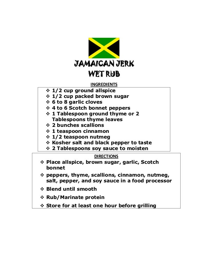 JAMAICAN JERK                   WET RUB                      INGREDIENTS     1/2 cup ground allspice     1/2 cup packed ...