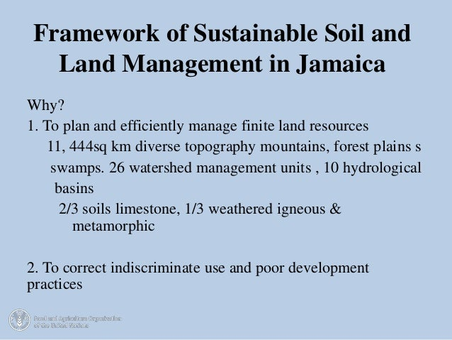 Current status of legal and institutional framework for for Soil use and management