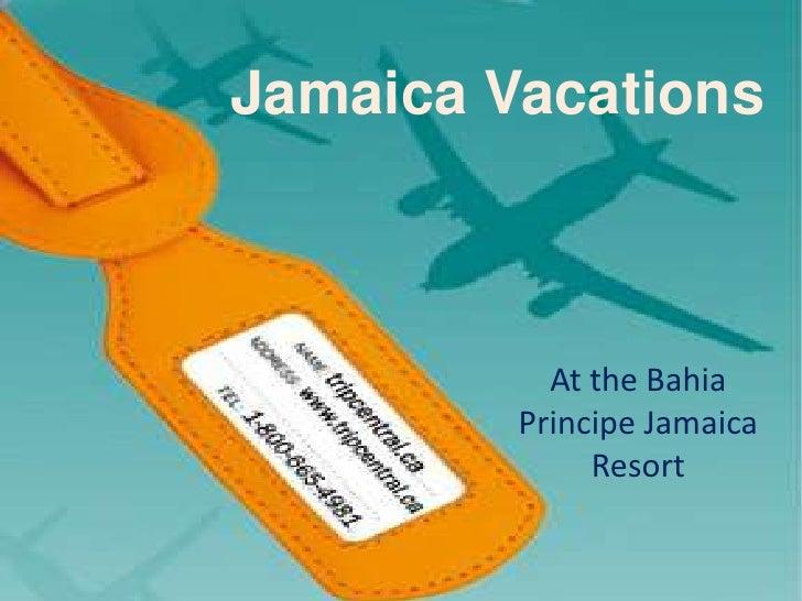 Jamaica Vacations           At the Bahia         Principe Jamaica              Resort