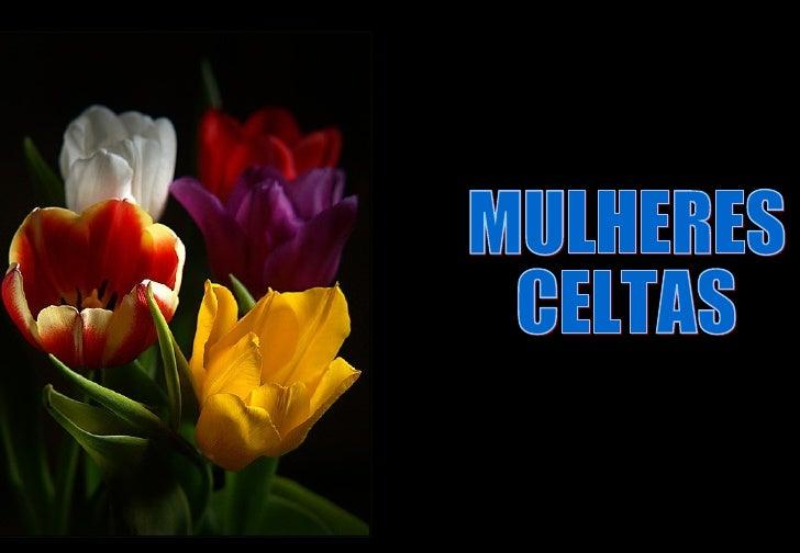 MULHERES CELTAS