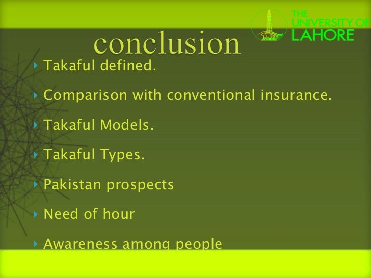 types of takaful product Of all kinds such as buildings, bridges, dams, towers etc and this scheme can be  tailored  general takaful provides sharia'a compliant, ethical, innovative,  unique and  we provide various takaful products and services tailored to fit  with the.