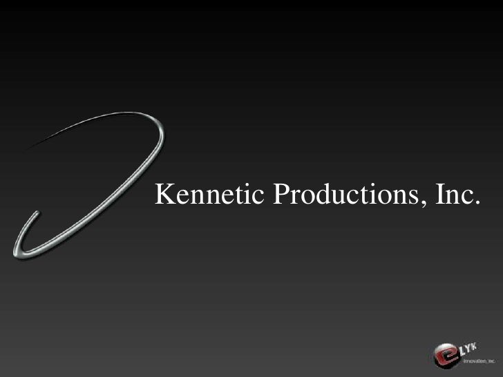 Kennetic Productions, Inc.<br />