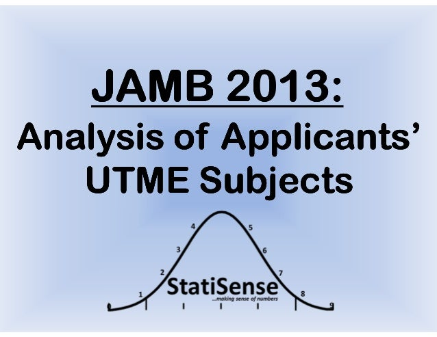 JAMB 2013:Analysis of Applicants'   UTME Subjects