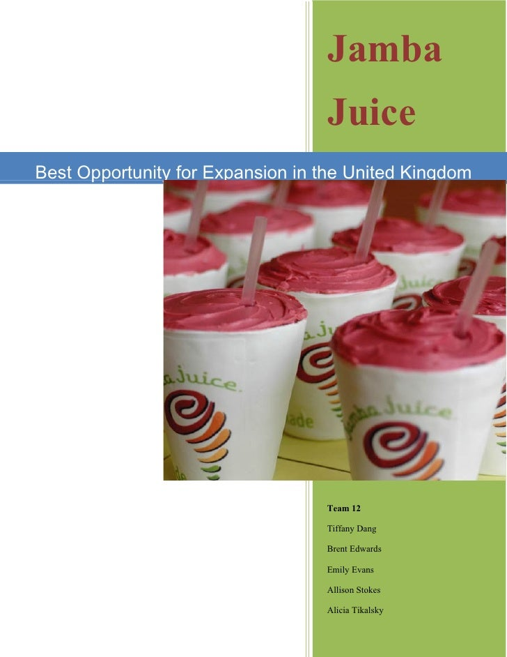 Jamba                                   Juice Best Opportunity for Expansion in the United Kingdom                        ...