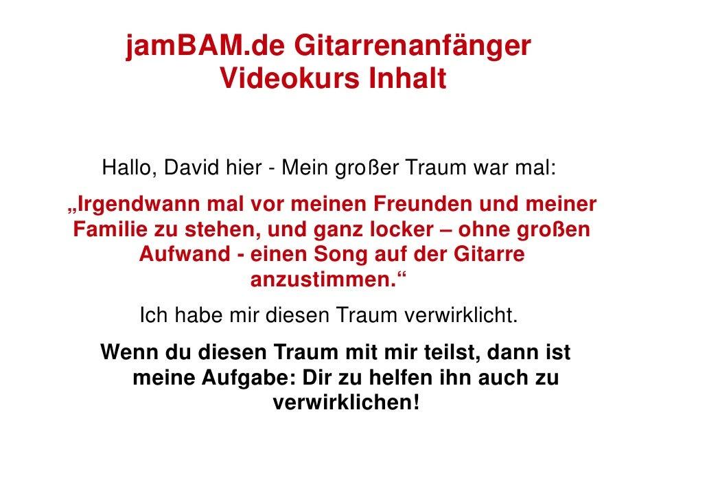 """jamBAM.de Gitarrenanfänger           Videokurs Inhalt     Hallo, David hier - Mein großer Traum war mal: """"Irgendwann mal v..."""