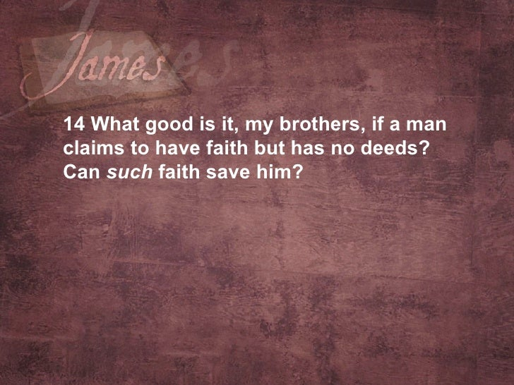 what is the relationship between faith and works in james