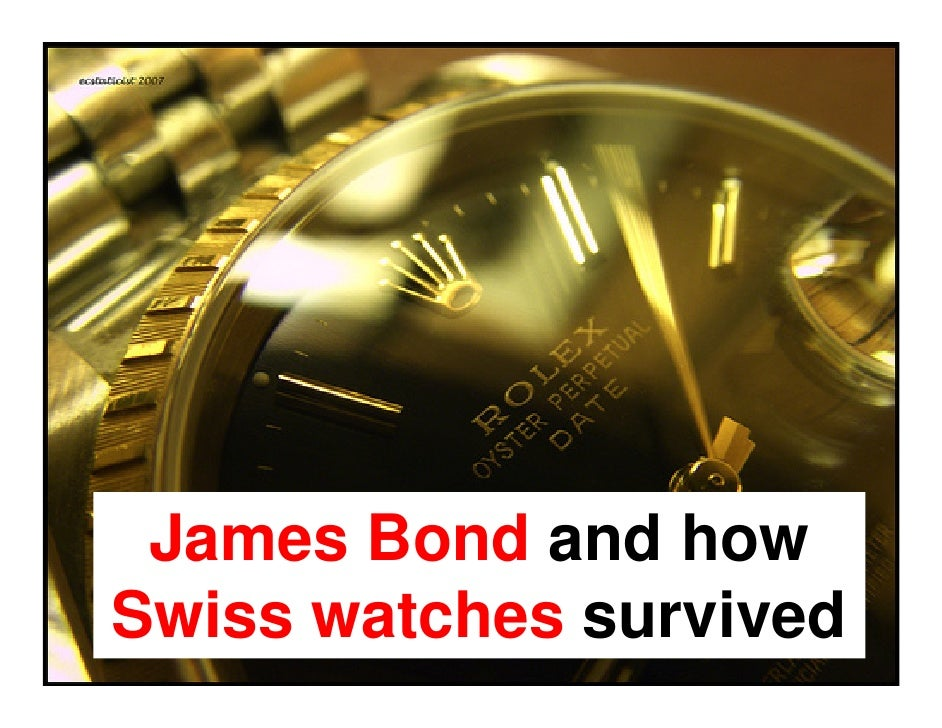 James Bond and how Swiss watches survived