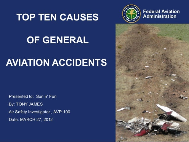 causes of air accidents Why airplanes crash: causes of accidents we find that the mix of causes of those accidents year of the same magnitude of loss as the air.