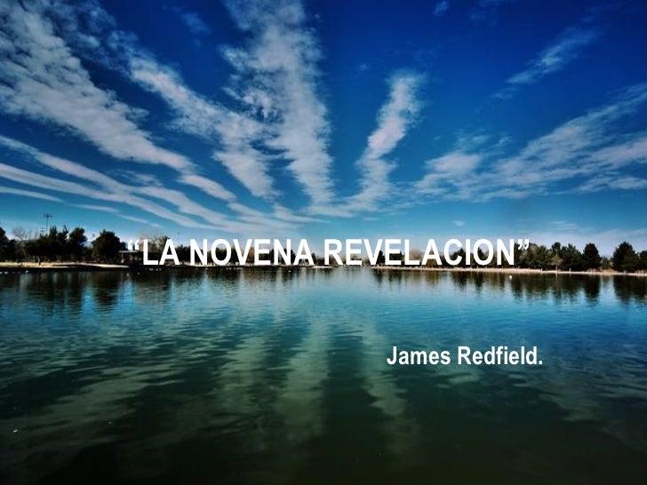 """"""" LA NOVENA REVELACION"""" James Redfield."""