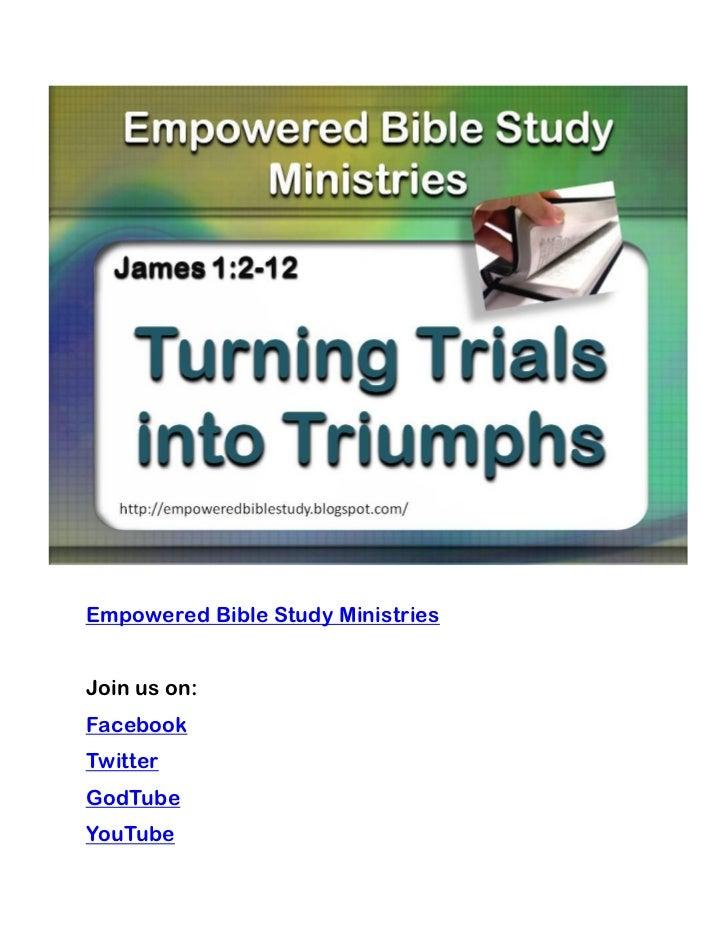 Empowered Bible Study MinistriesJoin us on:FacebookTwitterGodTubeYouTube