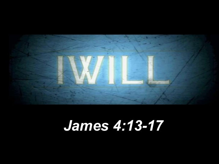 James 4:13-17