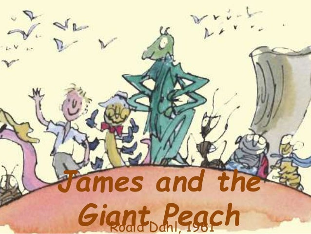 James and the Giant PeachRoald Dahl, 1961