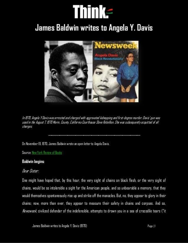 James Baldwin writes to Angela Y. Davis (1970) Page | 1 James Baldwin writes to Angela Y. Davis In 1970, Angela Y Davis wa...