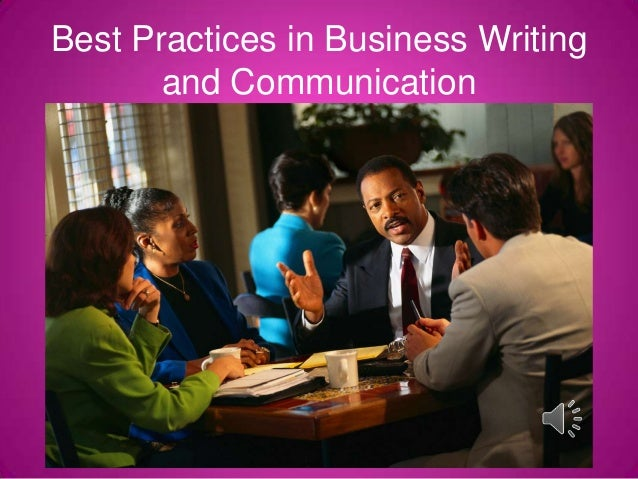 Best Practices in Business Writing and Communication