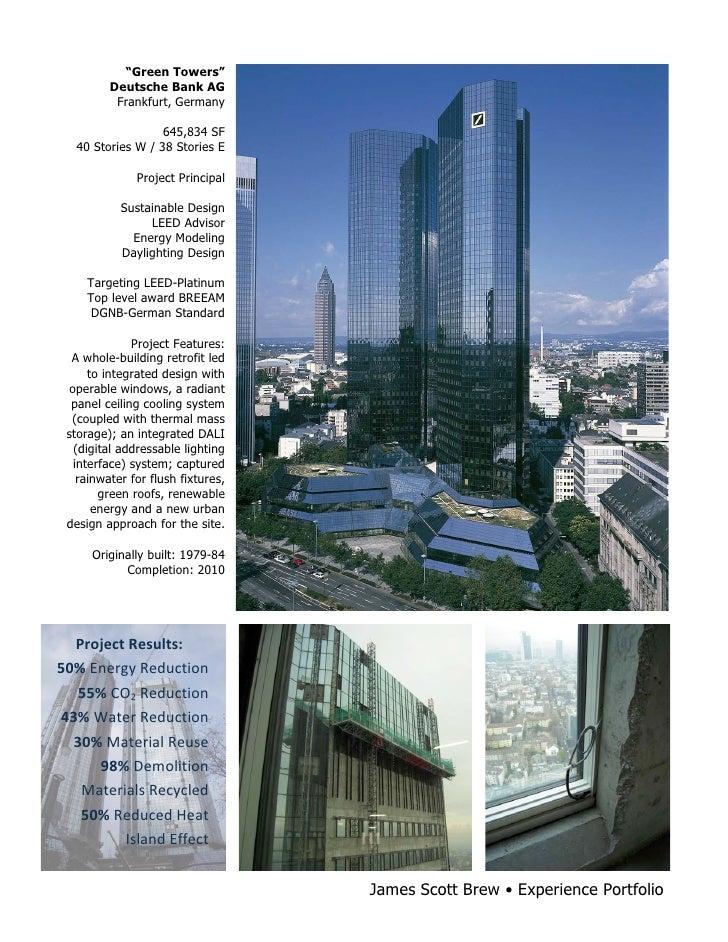 """Green Towers""              Deutsche Bank AG               Frankfurt, Germany                        645,834 SF       40 S..."