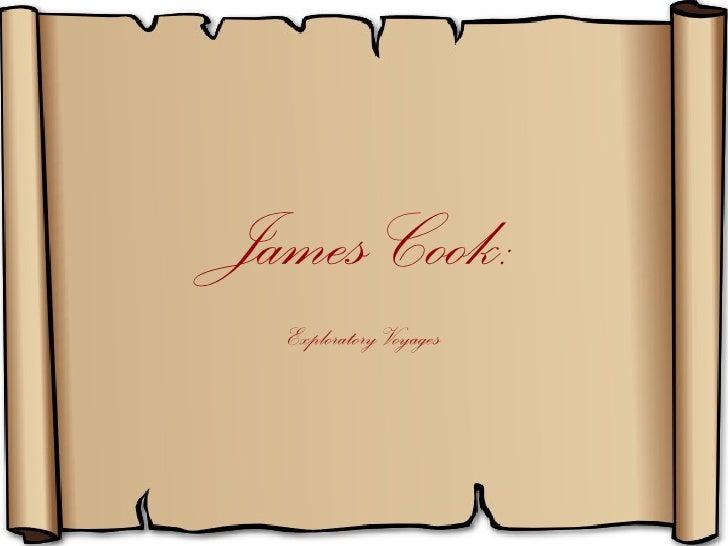 James Cook:  Exploratory Voyages