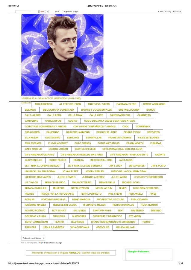 31/8/2016 JAMESDEAN:ABUELOS https://jamesdeanforever.blogspot.com.ar/search/label/ABUELOS 1/14 HOMENAJEALGRANACTORJA...