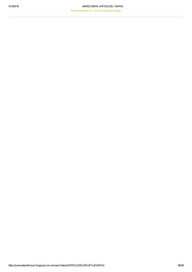 31/8/2016 JAMESDEAN:ANTEOJOS/GAFAS https://jamesdeanforever.blogspot.com.ar/search/label/ANTEOJOS%20%2F%20GAFAS 68/68 ...