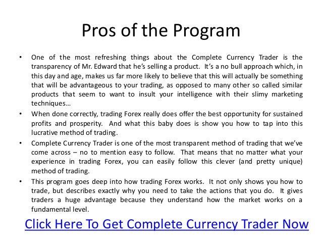 James Edward's Complete Currency Trader Review Slide 3