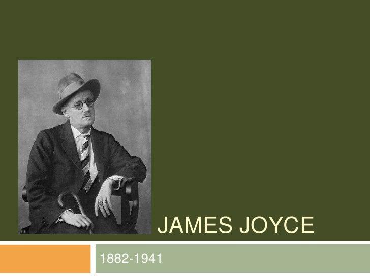James Joyce<br />1882-1941<br />