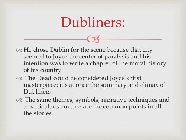 dubliners stories essay Free summary and analysis of the events in james joyce's dubliners that won't make you snore we promise.