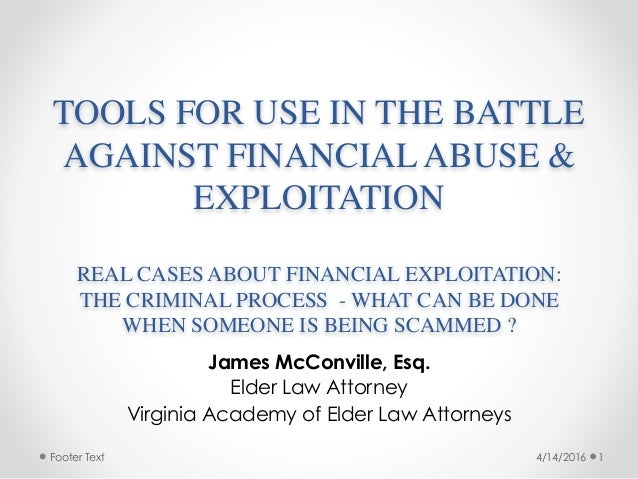 Footer Text TOOLS FOR USE IN THE BATTLE AGAINST FINANCIAL ABUSE & EXPLOITATION