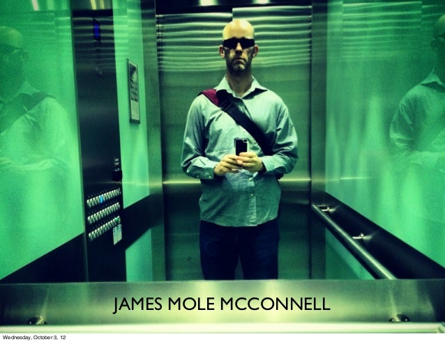 JAMES MOLE MCCONNELLWednesday, October 3, 12