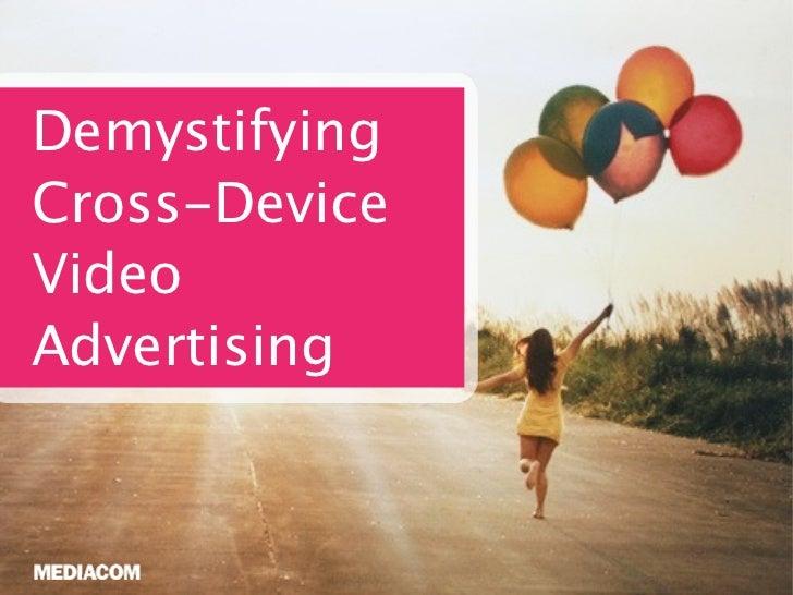 DemystifyingCross-DeviceVideoAdvertising