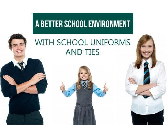 A Better School Environment with School Uniforms and Ties