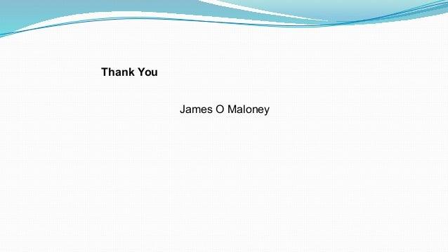 Thank You James O Maloney