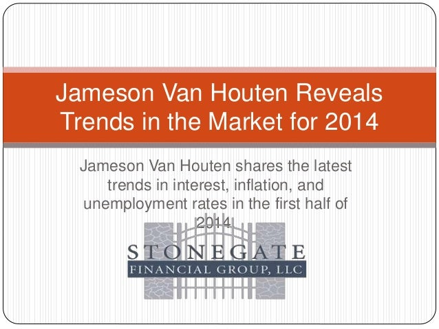 Jameson Van Houten shares the latest trends in interest, inflation, and unemployment rates in the first half of 2014. Jame...