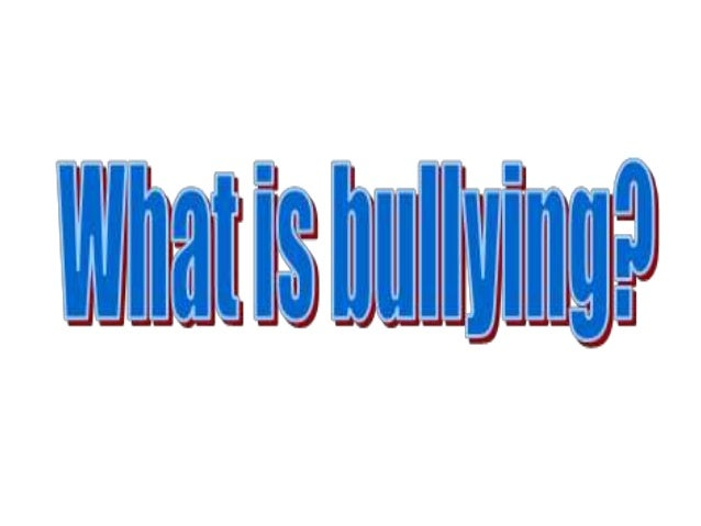 Bullying Bullying is persistent unwelcome behavior, mostly using unwarranted or invalid criticism, nit-picking, fault-find...