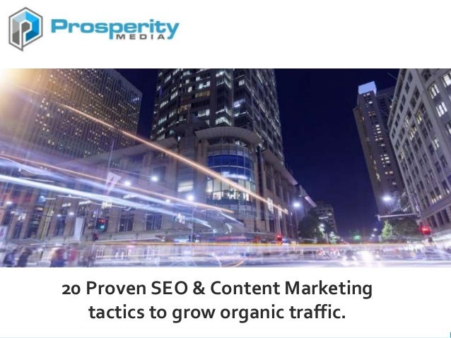 20 Proven SEO & Content Marketing tactics to grow organic traffic.
