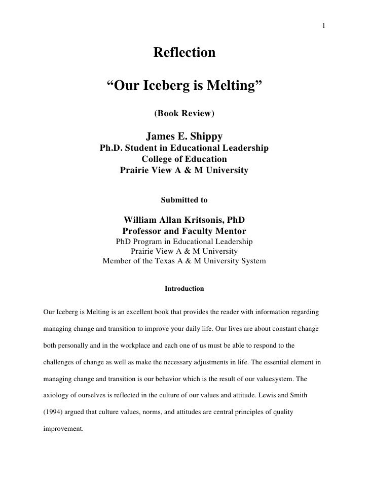 "Reflection<br />""Our Iceberg is Melting""<br />(Book Review)<br />  <br />James E. Shippy<br />Ph.D. Student in Educational..."